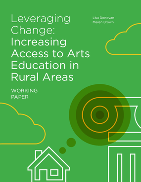 Leveraging Change: Increasing Access to Arts Education in Rural Areas