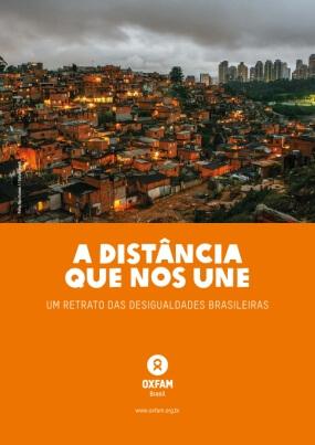 A Distância Que Nos Une: Um Retrato Das Desigualdades Brasileiras