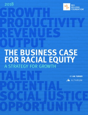 The Business Case for Racial Equity: A Strategy for Growth