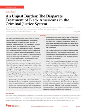 An Unjust Burden: The Disparate  Treatment of Black Americans in the  Criminal Justice System