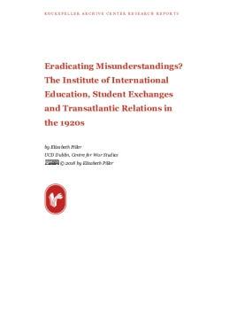 Eradicating Misunderstandings? The Institute of International Education, Student Exchanges and Transatlantic Relations in the 1920s