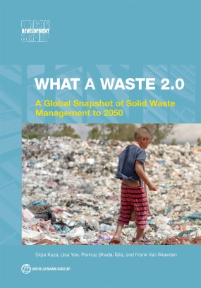 What a Waste 2.0 : A Global Snapshot of Solid Waste Management to 2050