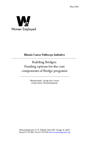 Building Bridges: Funding Options for the Core Components of Bridge Programs