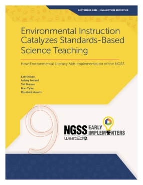 Environmental Instruction Catalyzes Standards-Based Science Teaching: How Environmental Literacy Aids Implementation of the NGSS