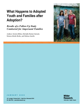 What Happens to Adopted Youth and Families after Adoption? Resutls of a Follow Up Study Conducted for Ampersand Families