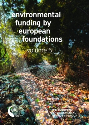 Environmental Funding by European Foundations: Volume 5