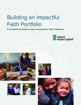 Building an Impactful Faith Portfolio: A Foundational Guide to Impact Investing for Faith Institutions